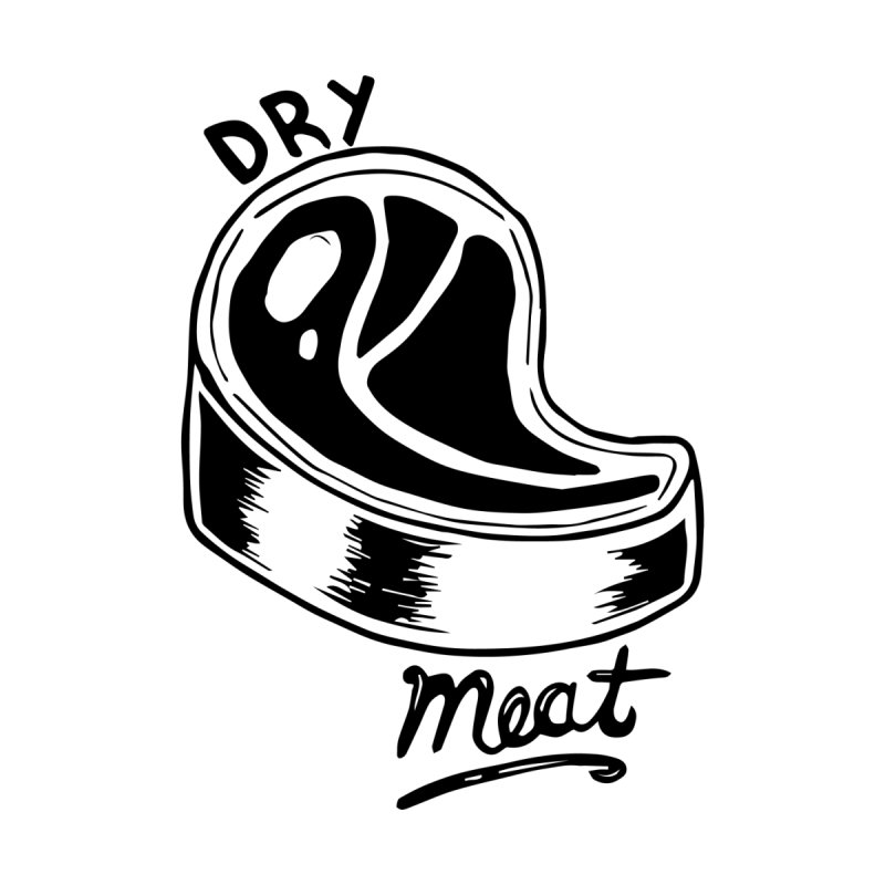 dry meat None  by ezlaurent's Artist Shop
