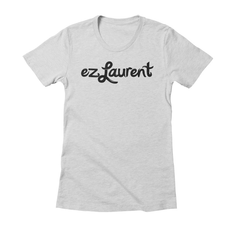 ezlaurent Women's Fitted T-Shirt by ezlaurent's Artist Shop