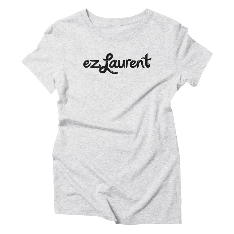 ezlaurent Women's Triblend T-Shirt by ezlaurent's Artist Shop