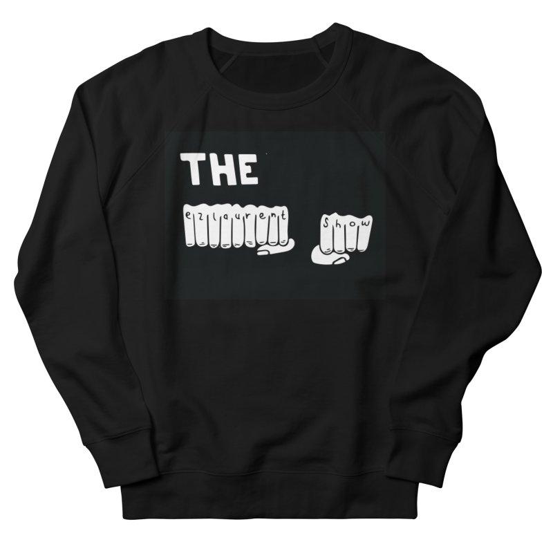 the ezlaurent show  Men's Sweatshirt by ezlaurent's Artist Shop