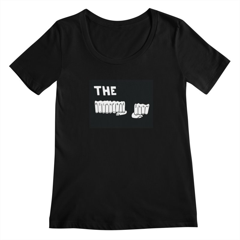 the ezlaurent show  Women's Scoopneck by ezlaurent's Artist Shop