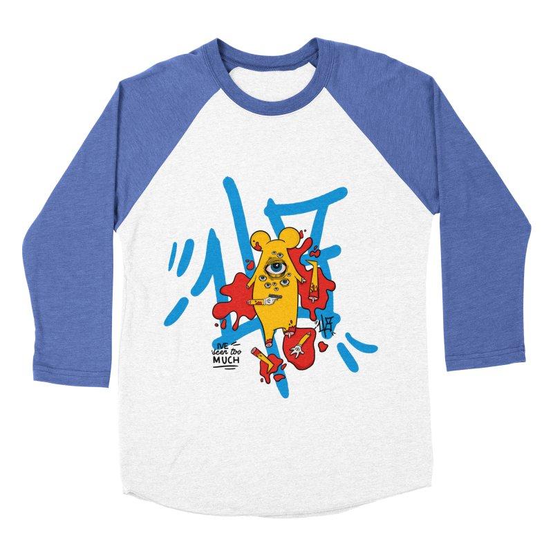 seen too much Men's Baseball Triblend Longsleeve T-Shirt by the ezlaurent show