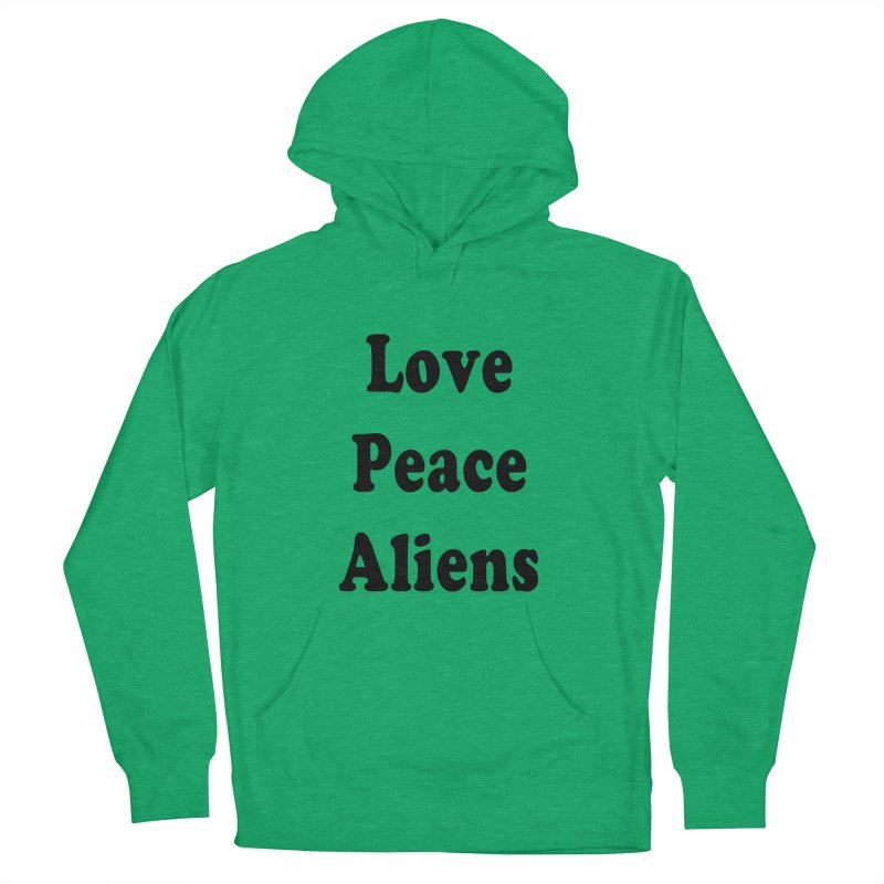 LOVE, PEACE, ALIENS Women's French Terry Pullover Hoody by ezo's Artist Shop