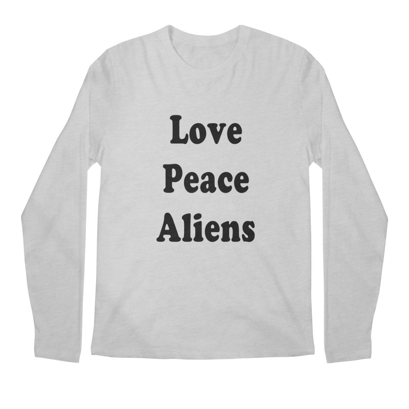 LOVE, PEACE, ALIENS Men's Longsleeve T-Shirt by ezo's Artist Shop
