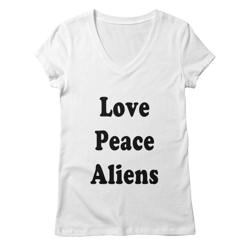 LOVE, PEACE, ALIENS Women's Regular V-Neck by ezo's Artist Shop