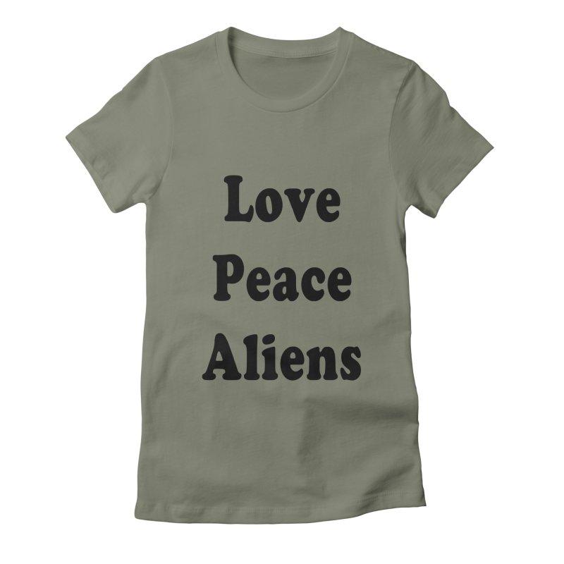 LOVE, PEACE, ALIENS Women's Fitted T-Shirt by ezo's Artist Shop