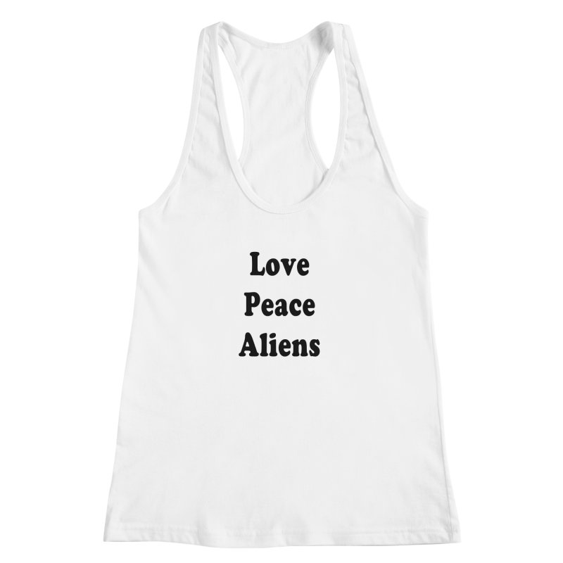 LOVE, PEACE, ALIENS Women's Racerback Tank by ezo's Artist Shop