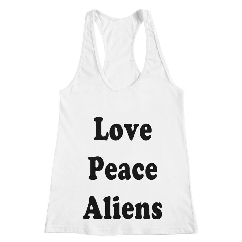 LOVE, PEACE, ALIENS Women's Racerback Tank by ezo's Artist Shop