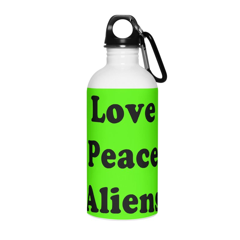 LOVE, PEACE, ALIENS Accessories Water Bottle by ezo's Artist Shop