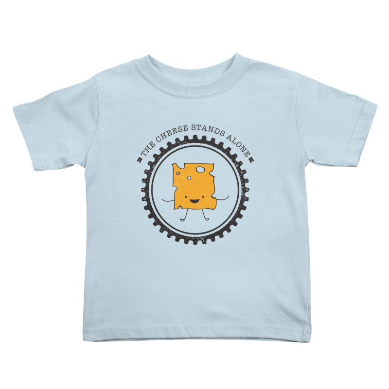 The Cheese Stands Alone Kids Toddler T-Shirt by F A B O O L U X