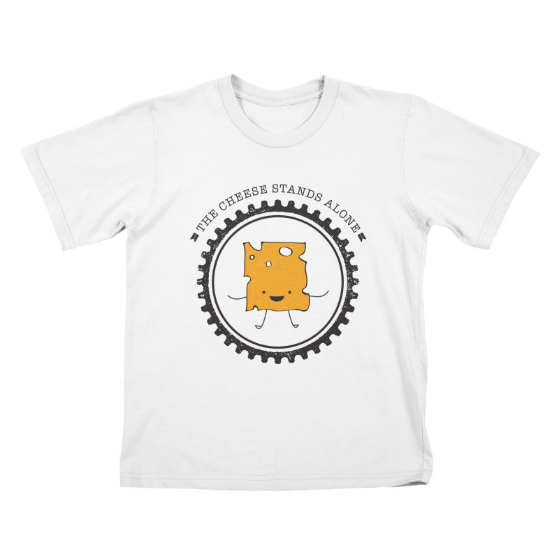 The Cheese Stands Alone Kids T-Shirt by F A B O O L U X