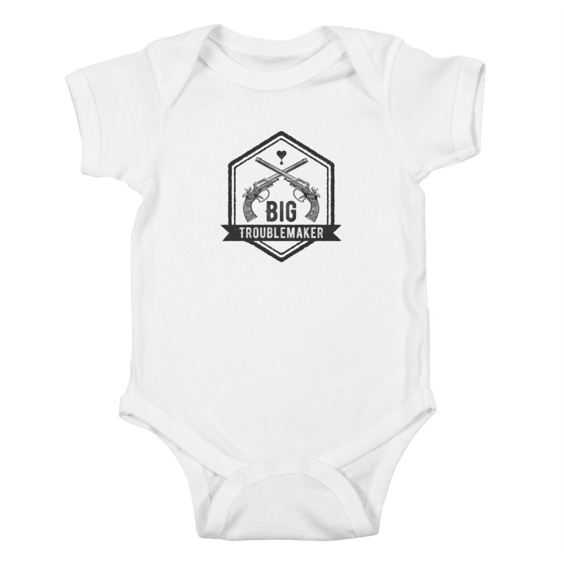 Big Troublemaker Kids Baby Bodysuit by F A B O O L U X