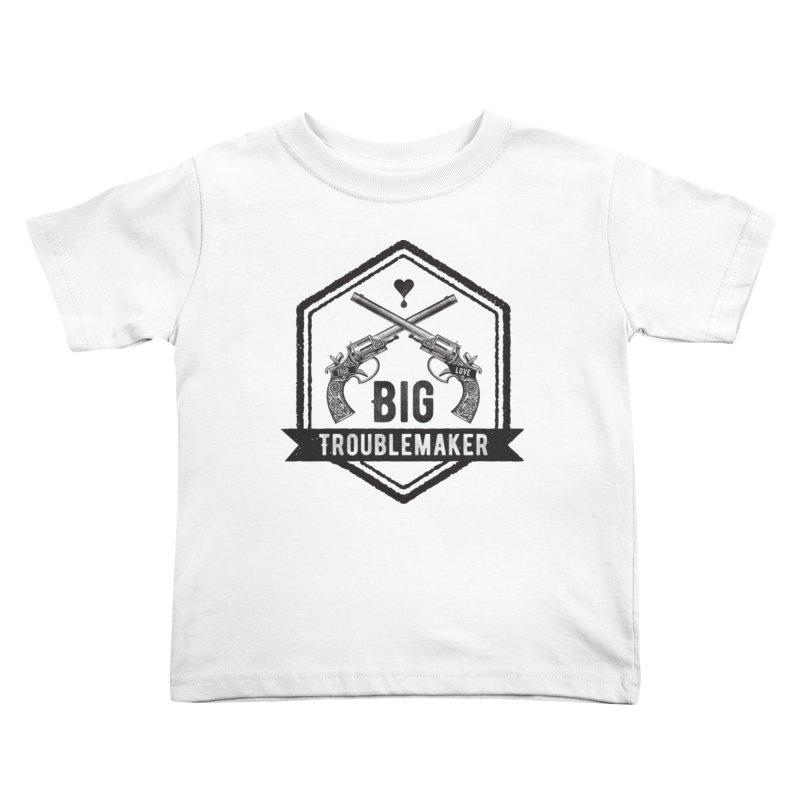 Big Troublemaker Kids Toddler T-Shirt by F A B O O L U X