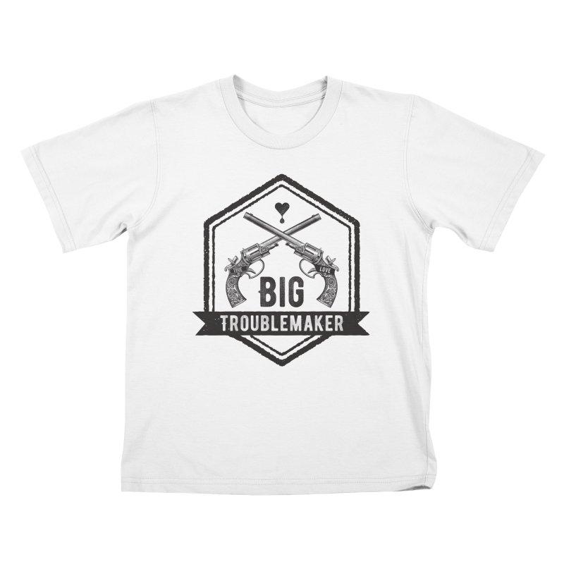 Big Troublemaker Kids T-Shirt by F A B O O L U X