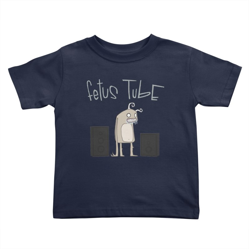 Fetus Tube Kids Toddler T-Shirt by facebunnies's Artist Shop