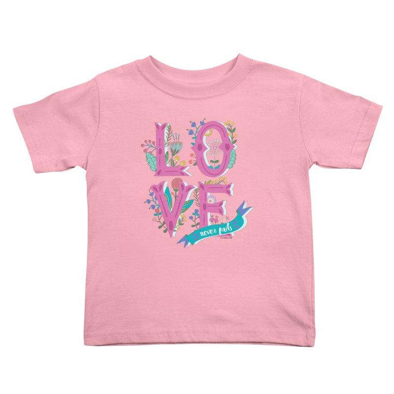 Love Never Fails  Kids Toddler T-Shirt by Faith Designs's Artist Shop