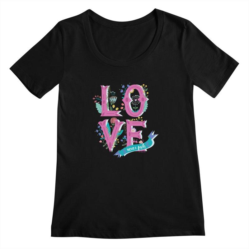 Love Never Fails  Women's Scoopneck by Faith Designs's Artist Shop