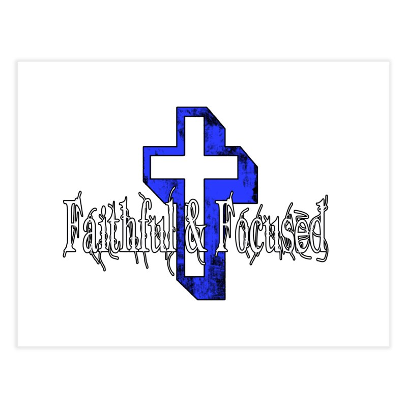 Blue Cross Home Fine Art Print by Faithful & Focused Store