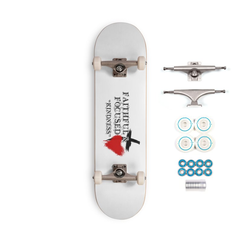 FAITHFUL HEART Accessories Skateboard by Faithful & Focused Store