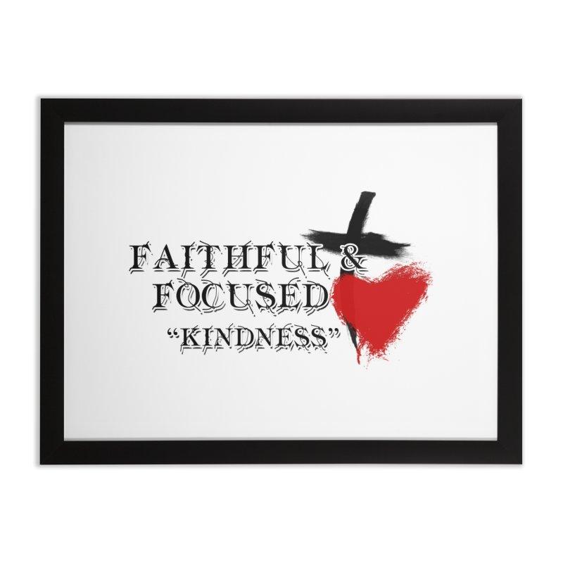 FAITHFUL HEART Home Framed Fine Art Print by Faithful & Focused Store