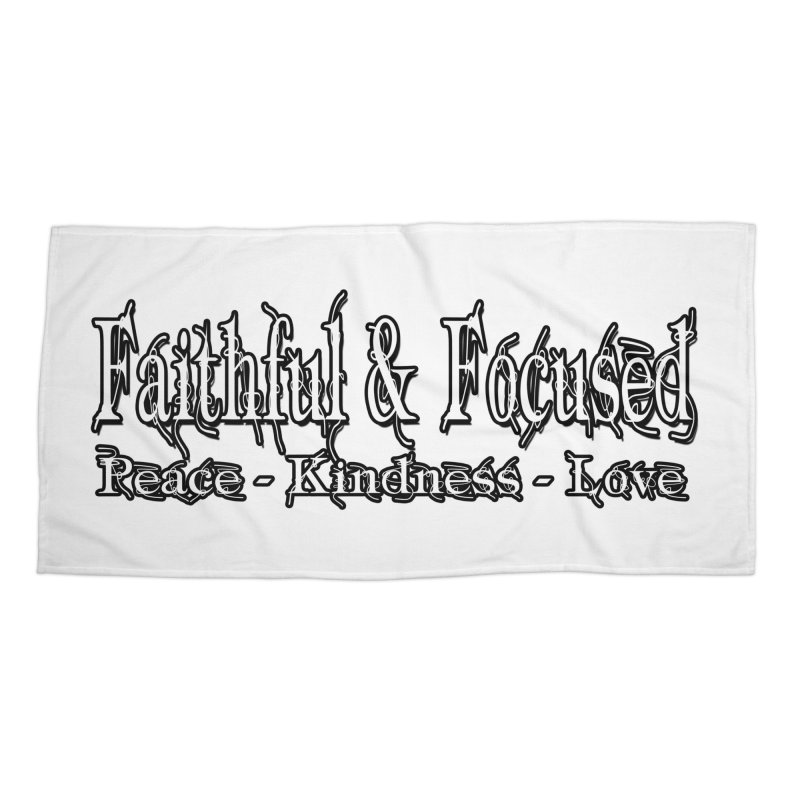 FAITHFUL & FOCUSED PEACE KINDNESS LOVE Accessories Beach Towel by Faithful & Focused Store