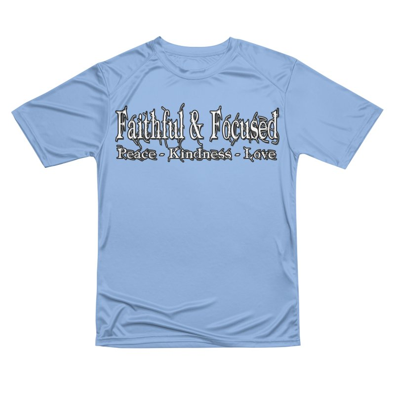 FAITHFUL & FOCUSED PEACE KINDNESS LOVE Men's T-Shirt by Faithful & Focused Store