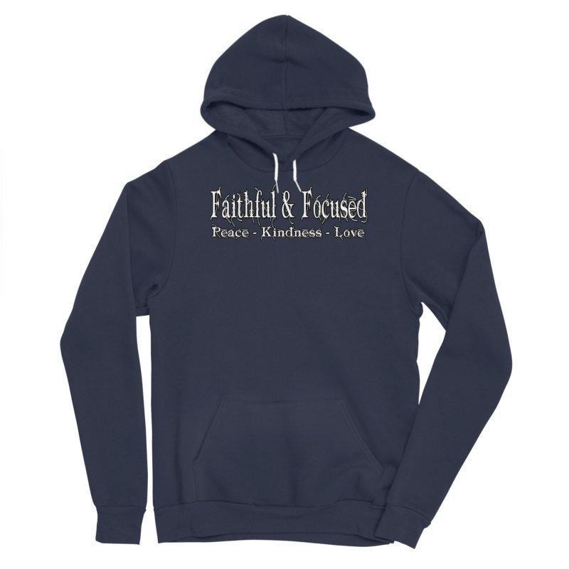 FAITHFUL & FOCUSED PEACE KINDNESS LOVE Men's Pullover Hoody by Faithful & Focused Store