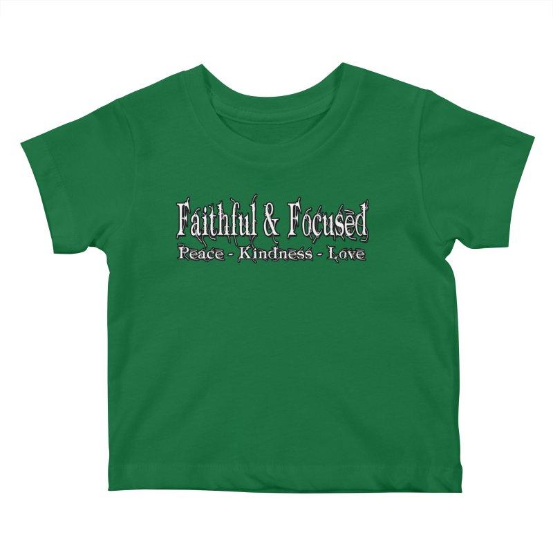 FAITHFUL & FOCUSED PEACE KINDNESS LOVE Kids Baby T-Shirt by Faithful & Focused Store