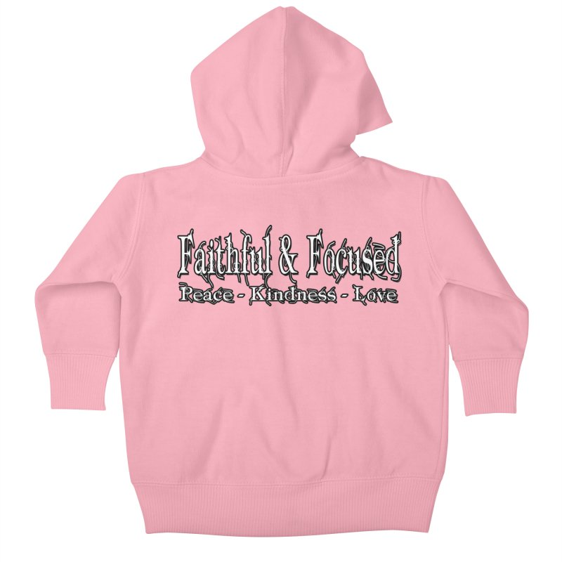FAITHFUL & FOCUSED PEACE KINDNESS LOVE Kids Baby Zip-Up Hoody by Faithful & Focused Store
