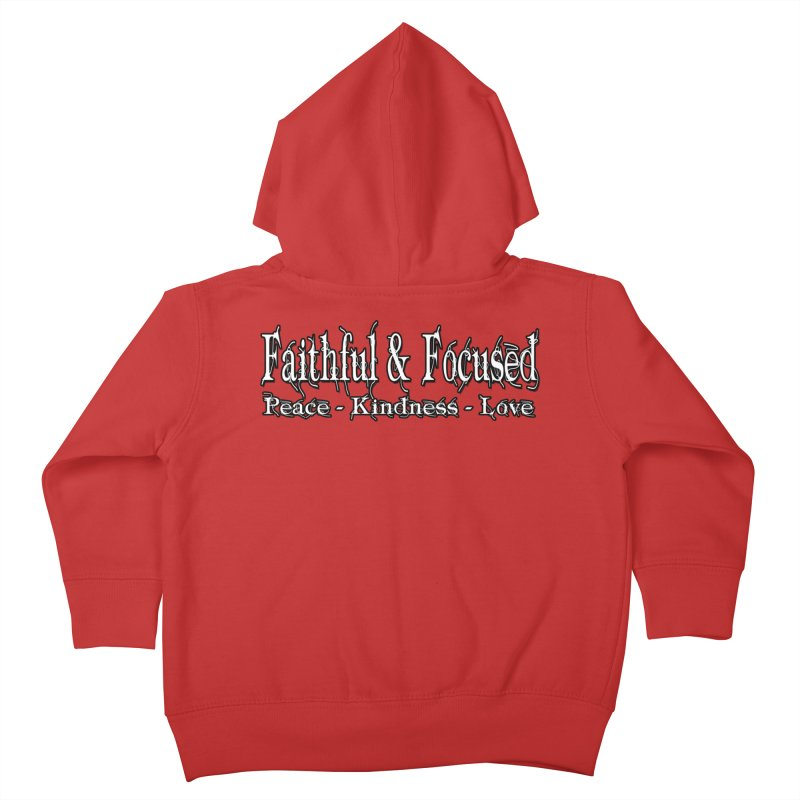 FAITHFUL & FOCUSED PEACE KINDNESS LOVE Kids Toddler Zip-Up Hoody by Faithful & Focused Store