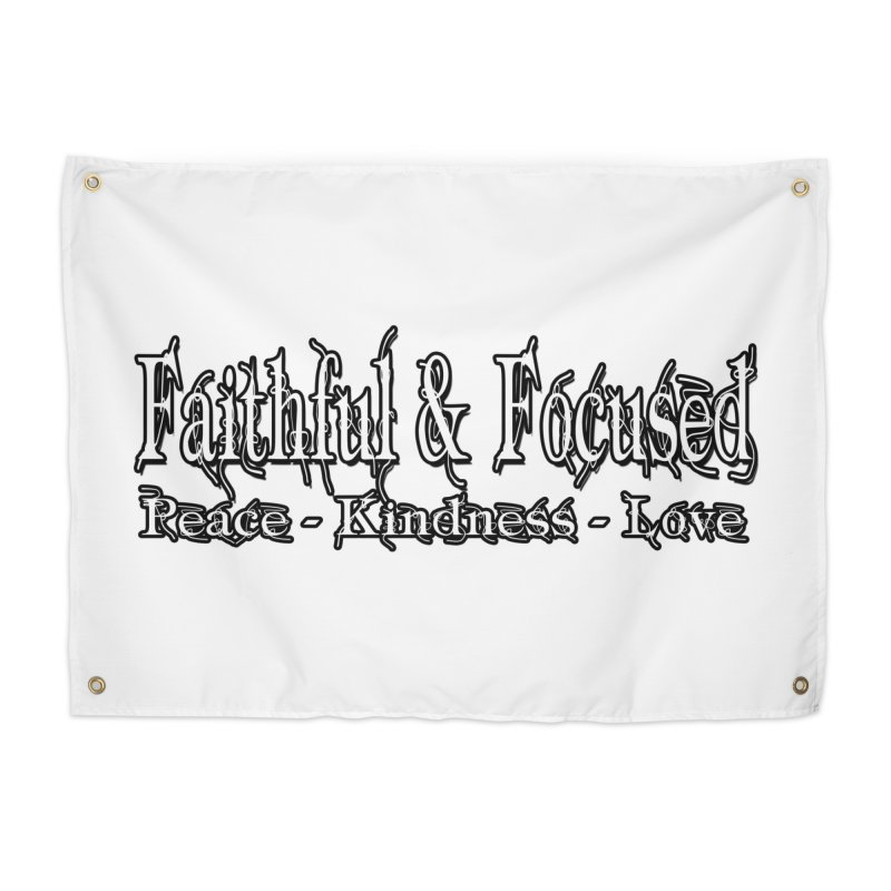 FAITHFUL & FOCUSED PEACE KINDNESS LOVE Home Tapestry by Faithful & Focused Store