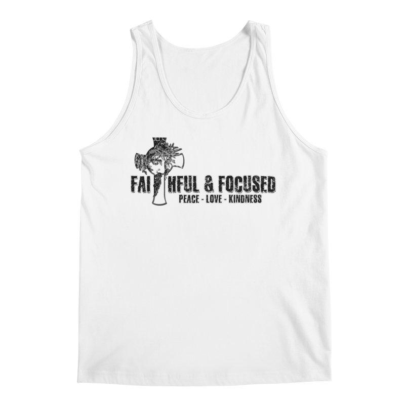 He Reigns Faithful&Focused Men's Tank by Faithful & Focused Store