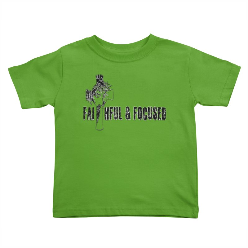 FAITHFUL AND FOCUSED CROSS W/ FACE Kids Toddler T-Shirt by Faithful & Focused Store