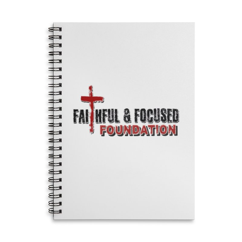 Faithful and Focused Foundation Accessories Notebook by Faithful & Focused Store