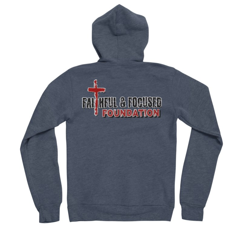 Faithful and Focused Foundation Women's Zip-Up Hoody by Faithful & Focused Store