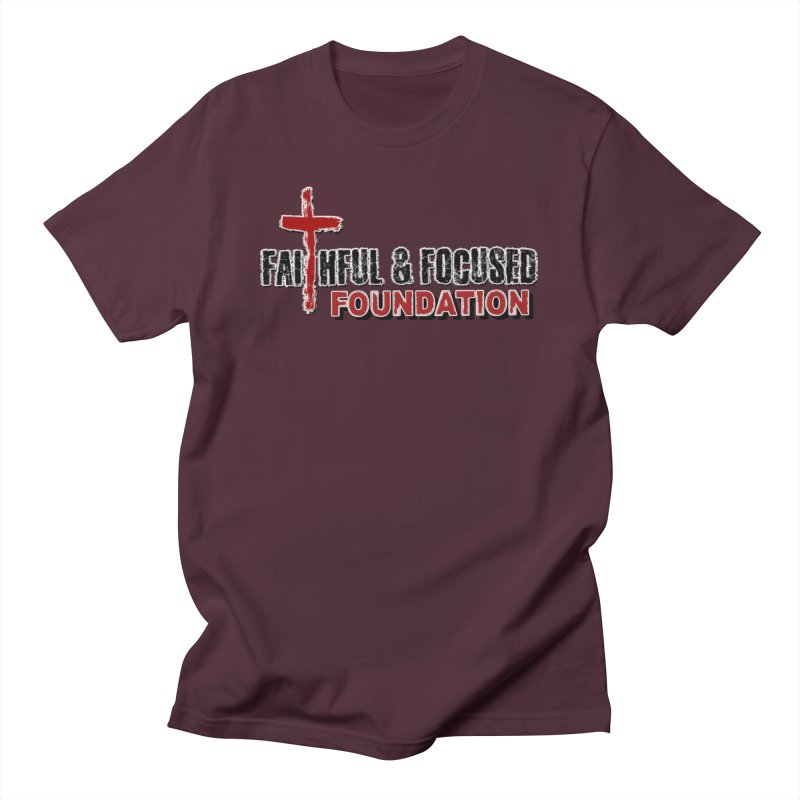Faithful and Focused Foundation Men's T-Shirt by Faithful & Focused Store