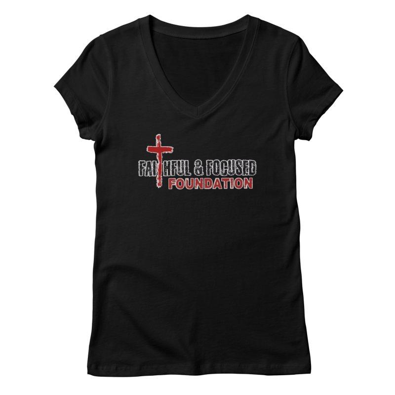 Faithful and Focused Foundation Women's V-Neck by Faithful & Focused Store
