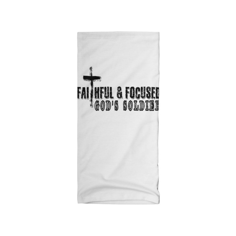 GODS SOLDIER- BLACK AND WHITE LOGO Accessories Neck Gaiter by Faithful & Focused Store