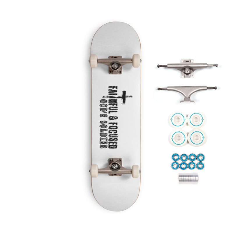 GODS SOLDIER- BLACK AND WHITE LOGO Accessories Skateboard by Faithful & Focused Store