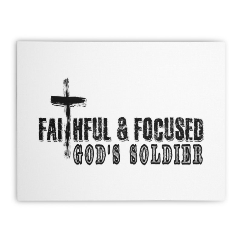 GODS SOLDIER- BLACK AND WHITE LOGO Home Stretched Canvas by Faithful & Focused Store
