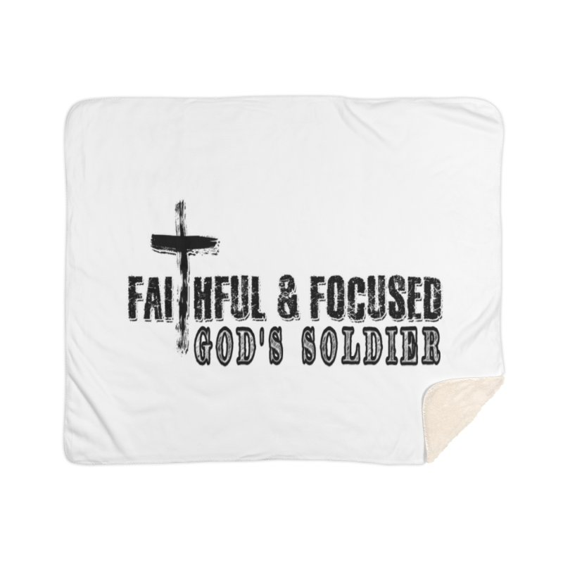 GODS SOLDIER- BLACK AND WHITE LOGO Home Blanket by Faithful & Focused Store