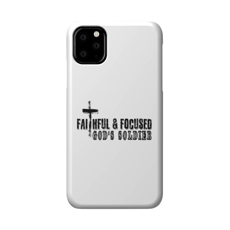 GODS SOLDIER- BLACK AND WHITE LOGO Accessories Phone Case by Faithful & Focused Store