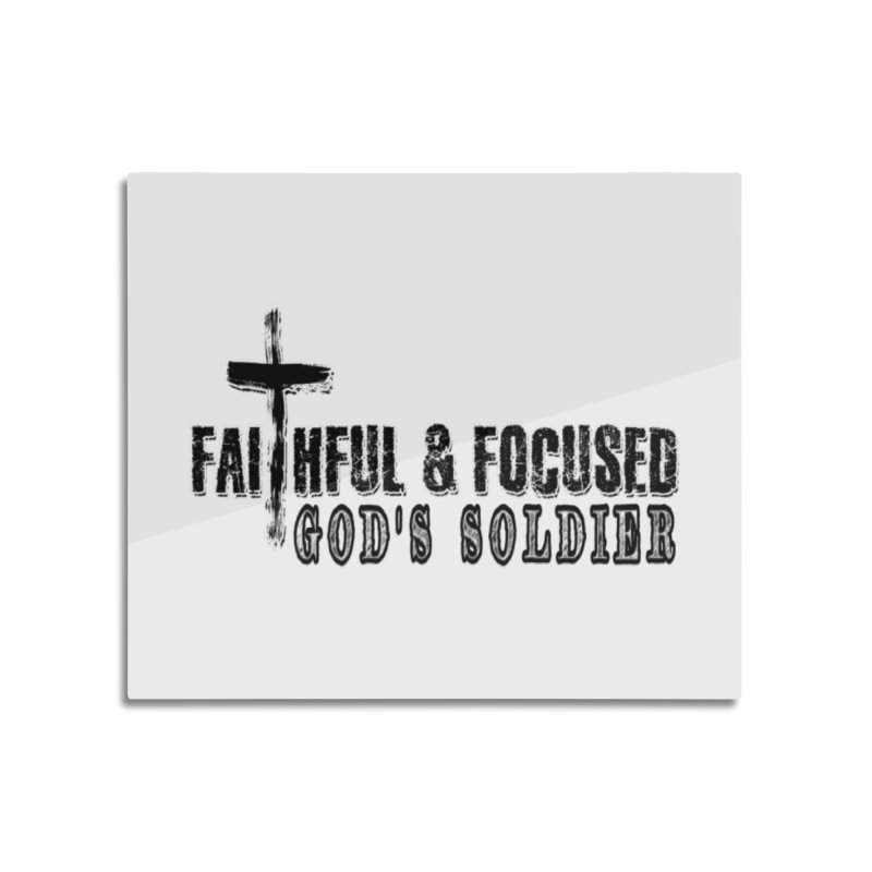 GODS SOLDIER- BLACK AND WHITE LOGO Home Mounted Aluminum Print by Faithful & Focused Store