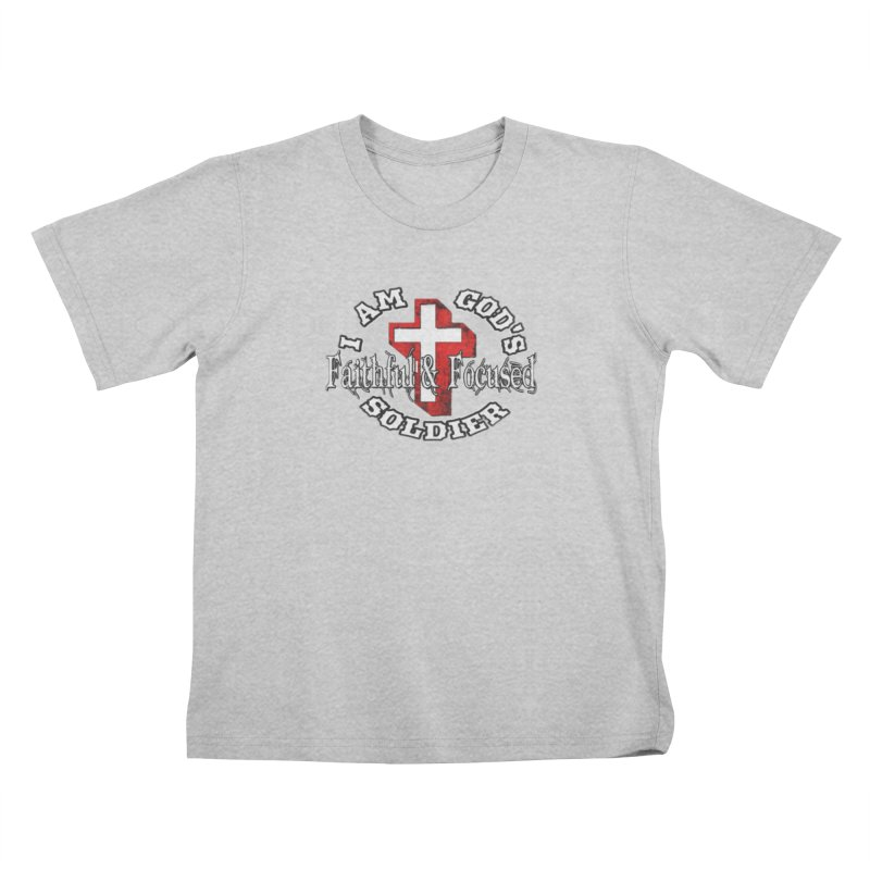 I AM GOD'S SOLDIER Kids T-Shirt by Faithful & Focused Store