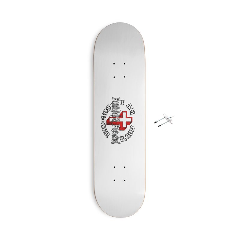 I AM GOD'S SOLDIER Accessories Skateboard by Faithful & Focused Store