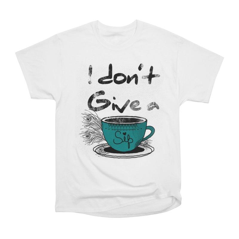 I Don't Give a Sip Women's Heavyweight Unisex T-Shirt by Famenxt