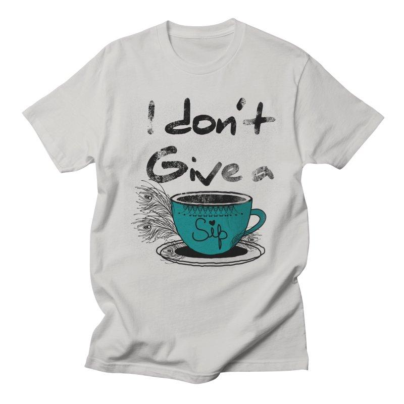 I Don't Give a Sip Men's T-Shirt by Famenxt