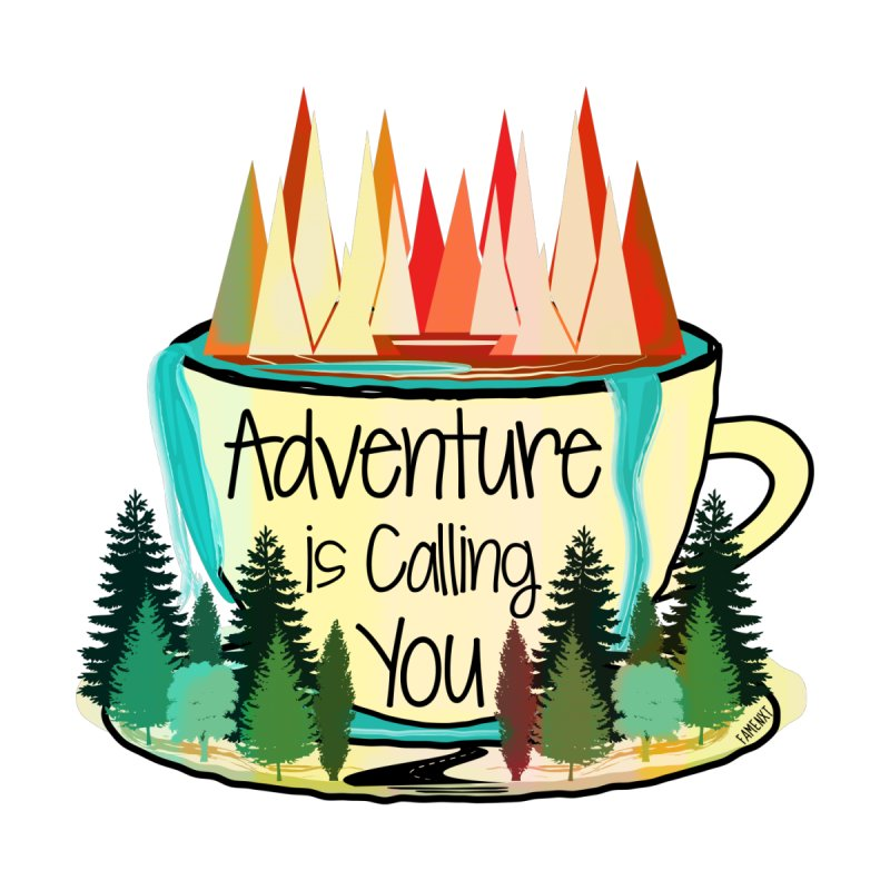 Adventure Is Calling None  by Famenxt