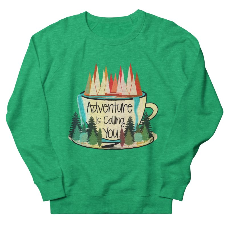 Adventure Is Calling Women's Sweatshirt by Famenxt