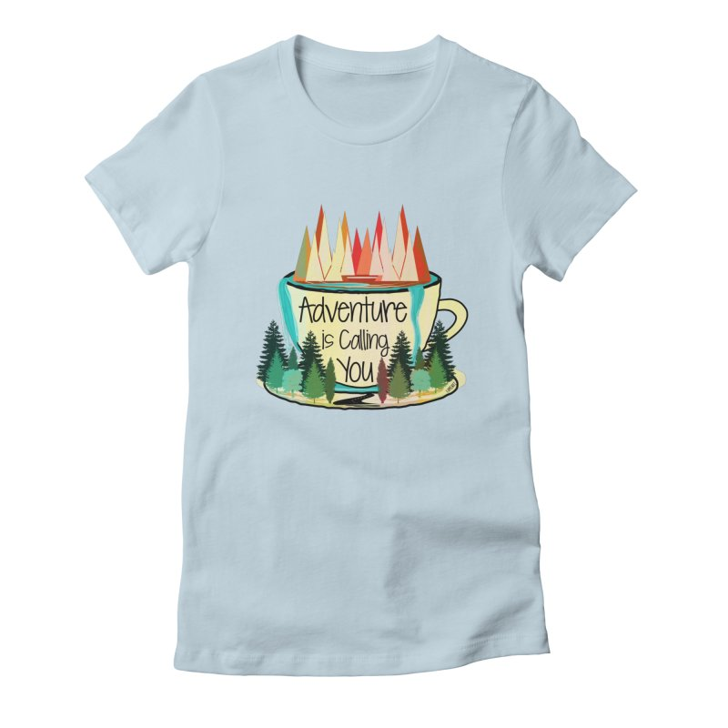 Adventure Is Calling Women's T-Shirt by Famenxt